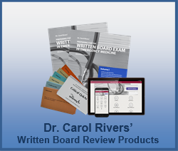 Dr. Carol Rivers' Written Board Review