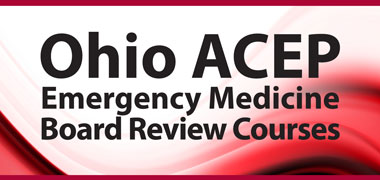 Emergency Medicine Board Review 2020 Course Options